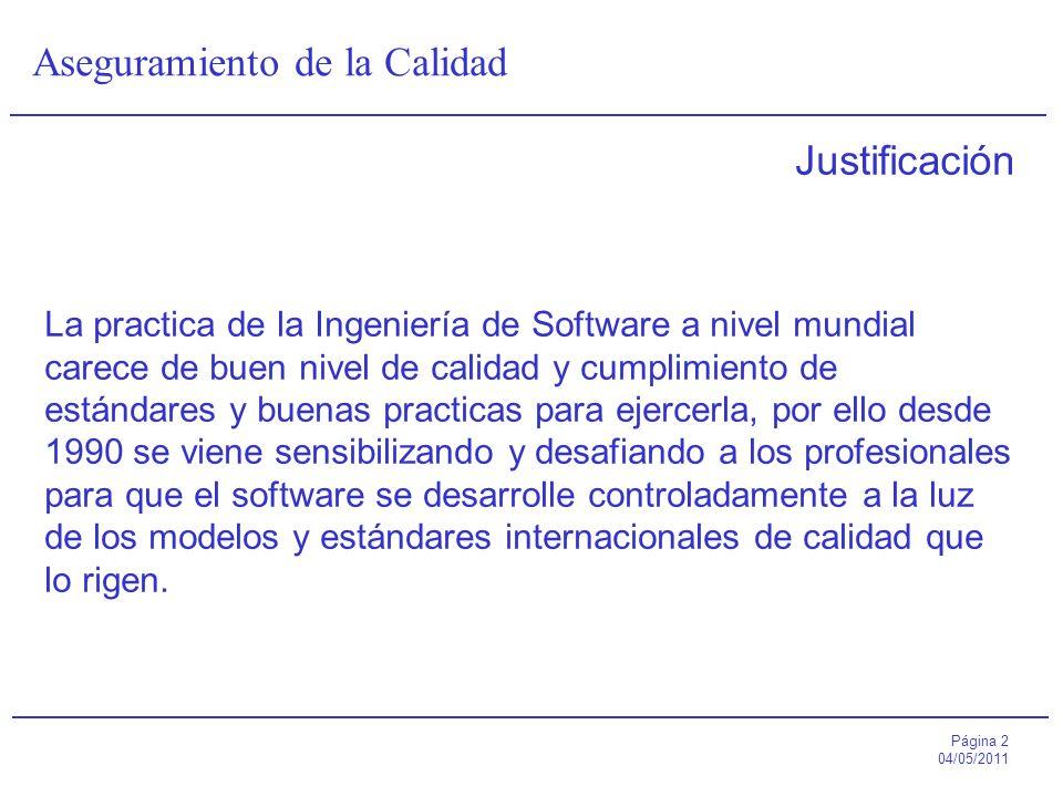 Justificación La practica de la Ingeniería de Software a nivel mundial