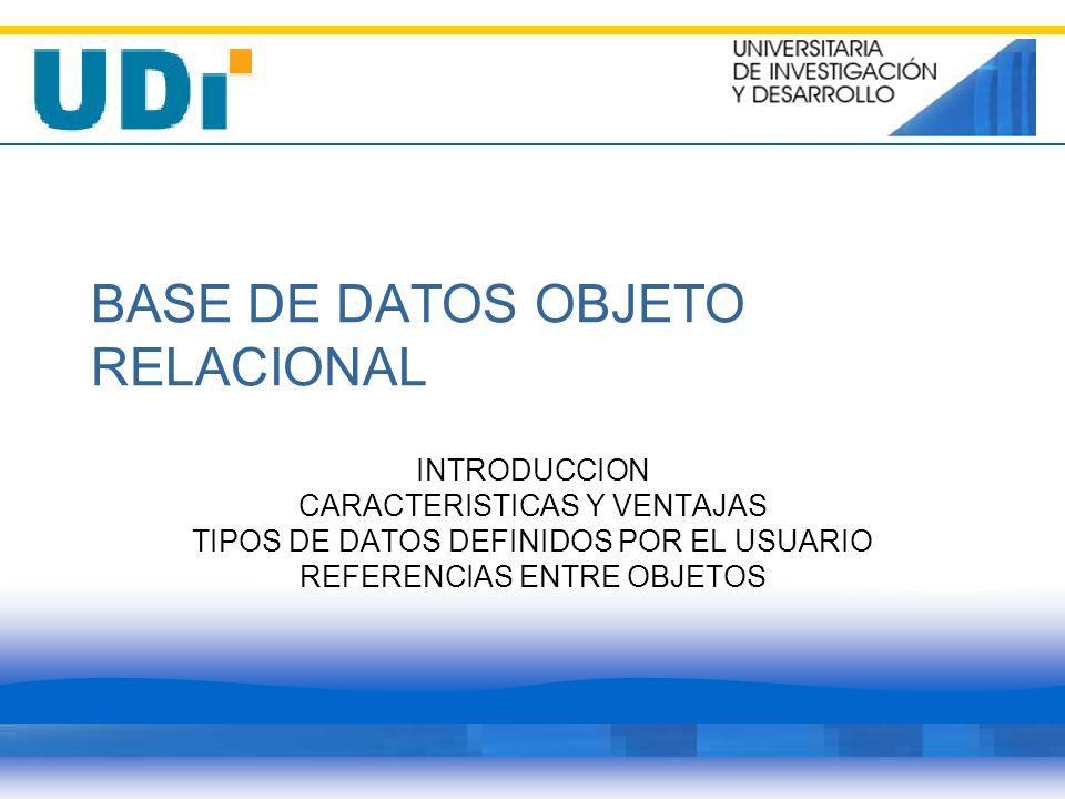 BASE DE DATOS OBJETO RELACIONAL