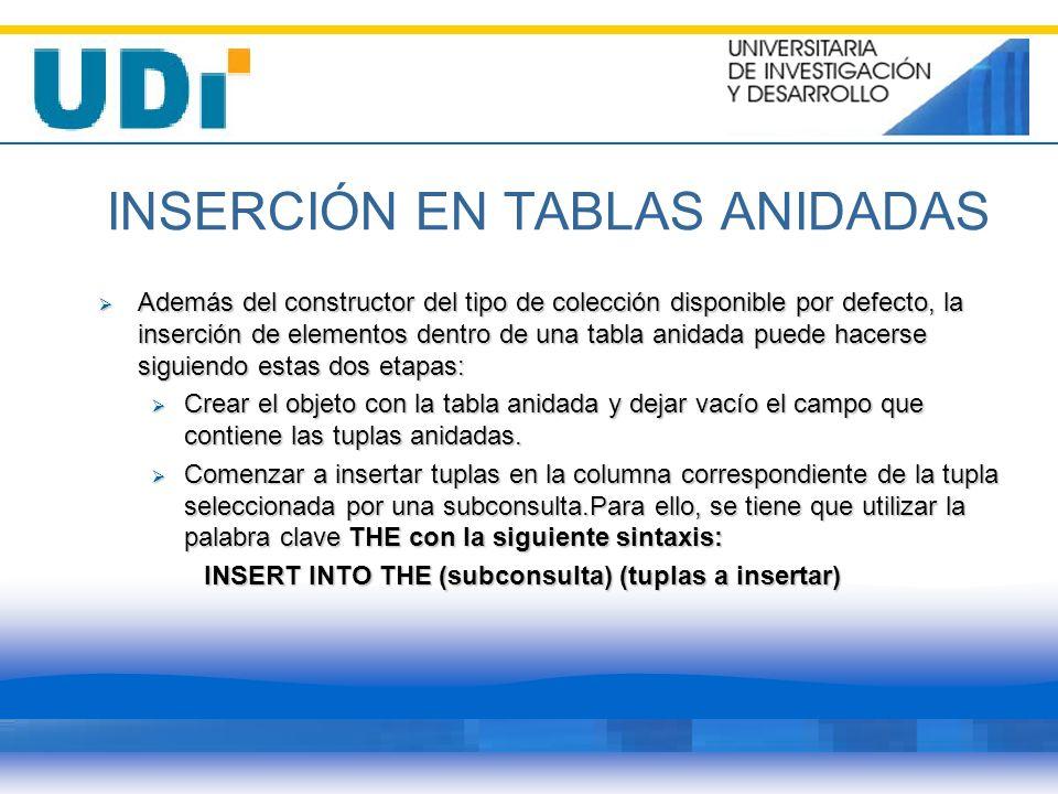 INSERCIÓN EN TABLAS ANIDADAS