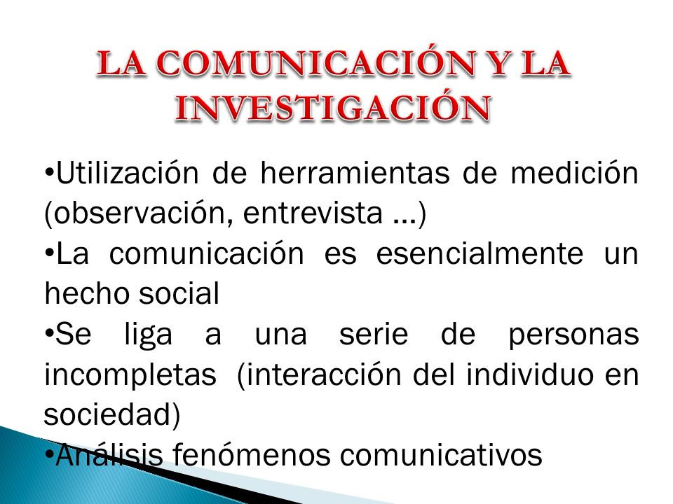 LA COMUNICACIÓN Y LA INVESTIGACIÓN