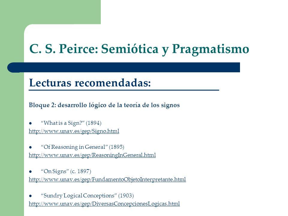 C. S. Peirce: Semiótica y Pragmatismo