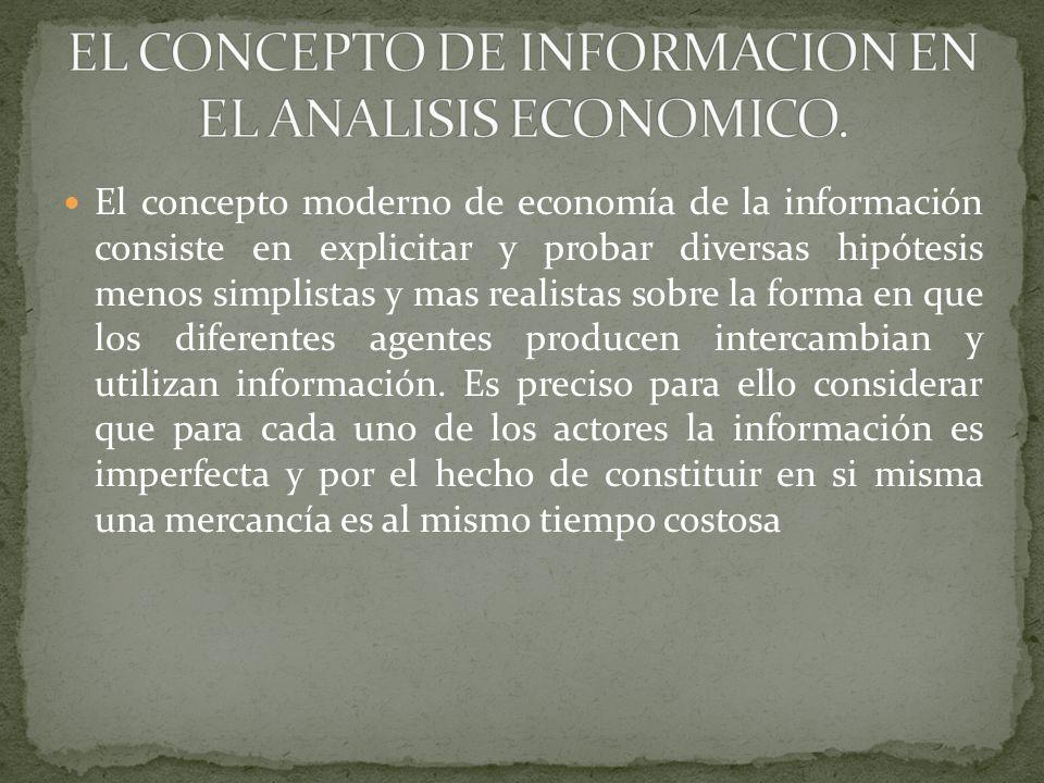 EL CONCEPTO DE INFORMACION EN EL ANALISIS ECONOMICO.
