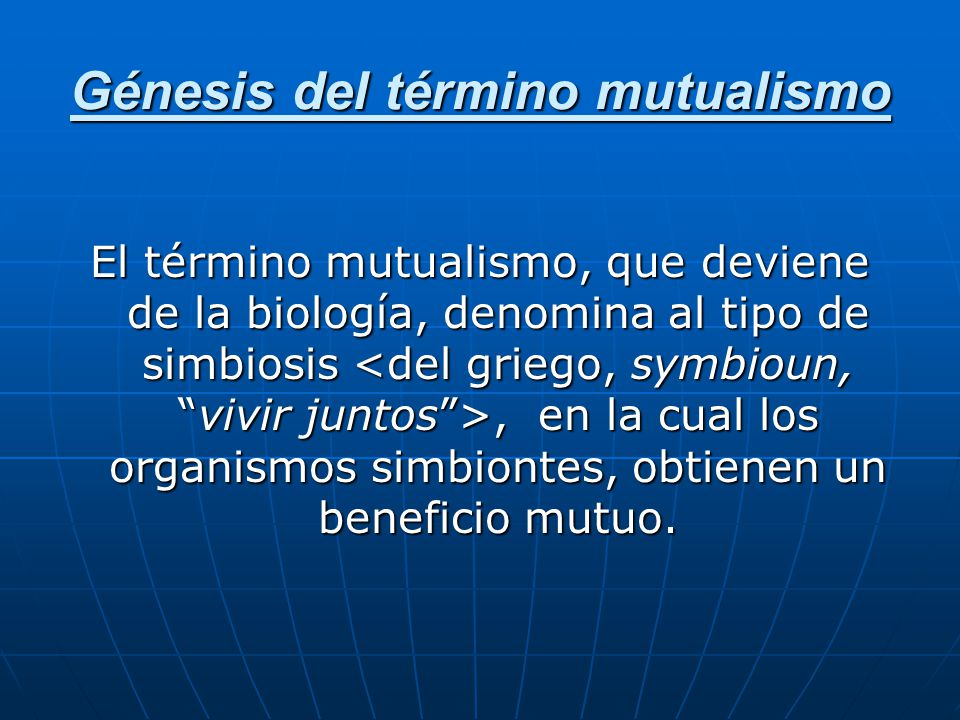 Génesis del término mutualismo