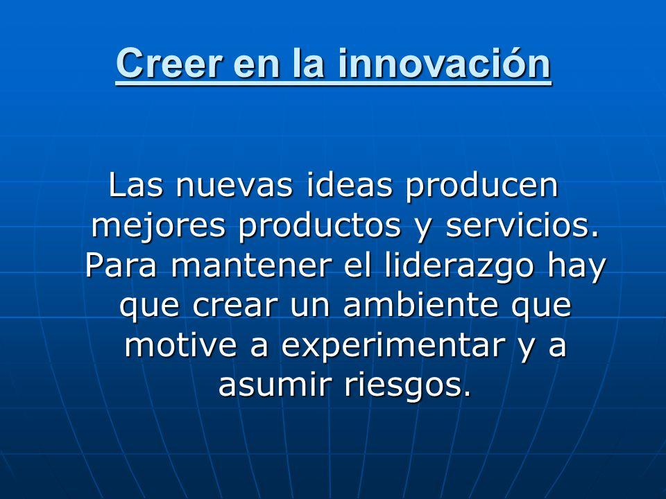 Creer en la innovación