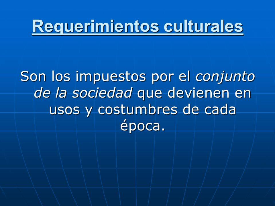 Requerimientos culturales