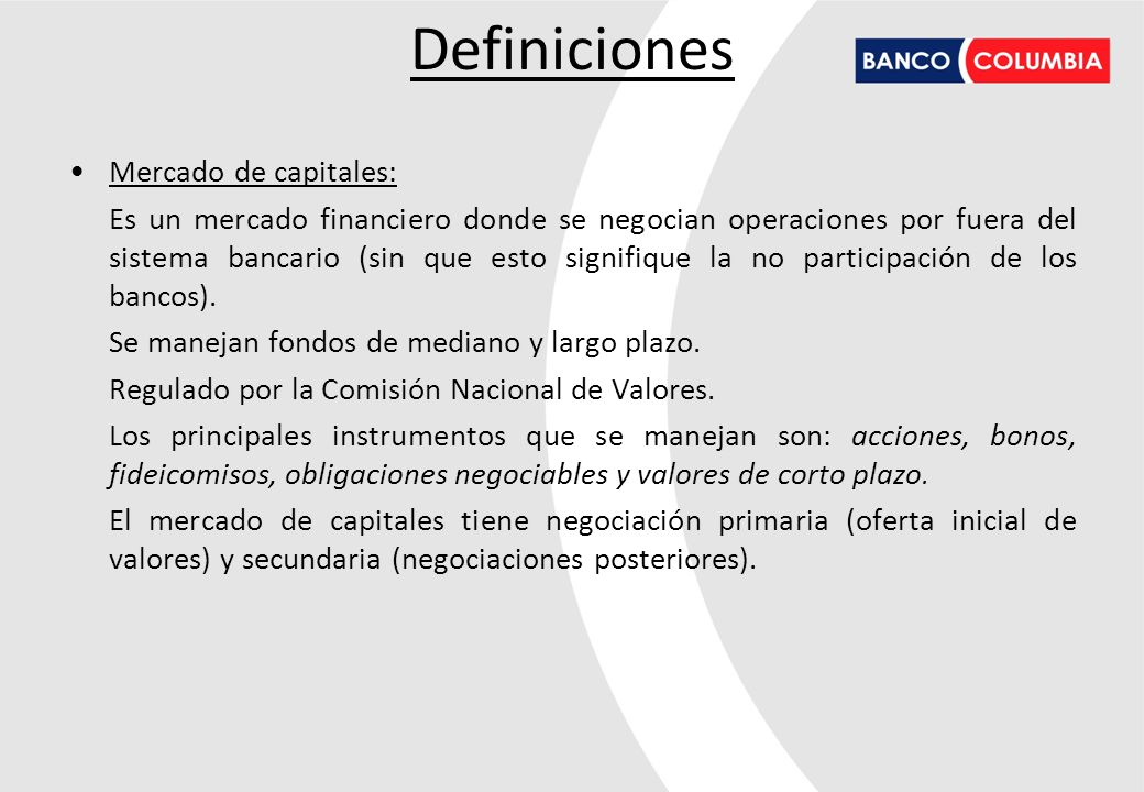 Definiciones Mercado de capitales: