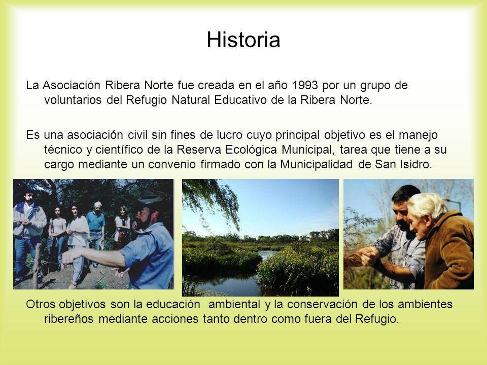 Historia La Asociación Ribera Norte fue creada en el año 1993 por un grupo de voluntarios del Refugio Natural Educativo de la Ribera Norte.