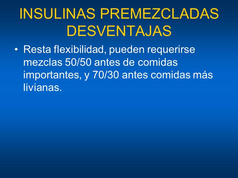 INSULINAS PREMEZCLADAS DESVENTAJAS