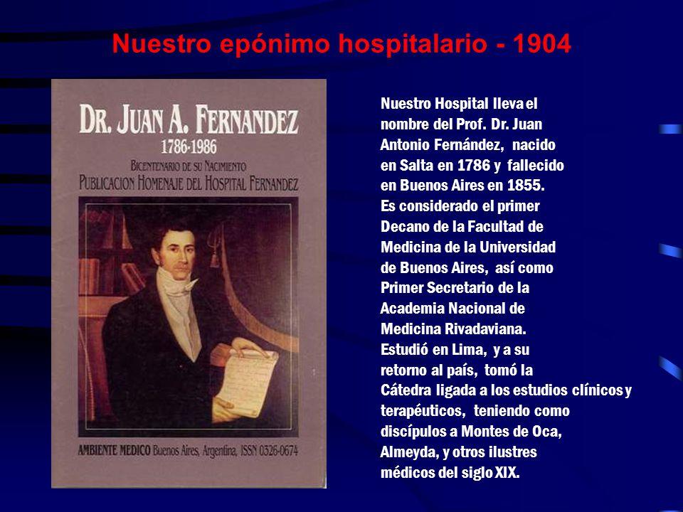 Nuestro epónimo hospitalario - 1904