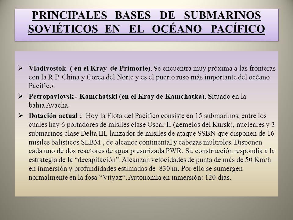 PRINCIPALES BASES DE SUBMARINOS SOVIÉTICOS EN EL OCÉANO PACÍFICO