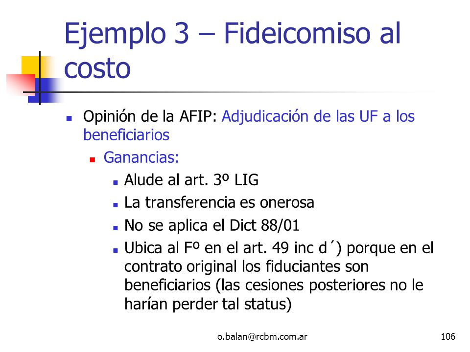 Ejemplo 3 – Fideicomiso al costo