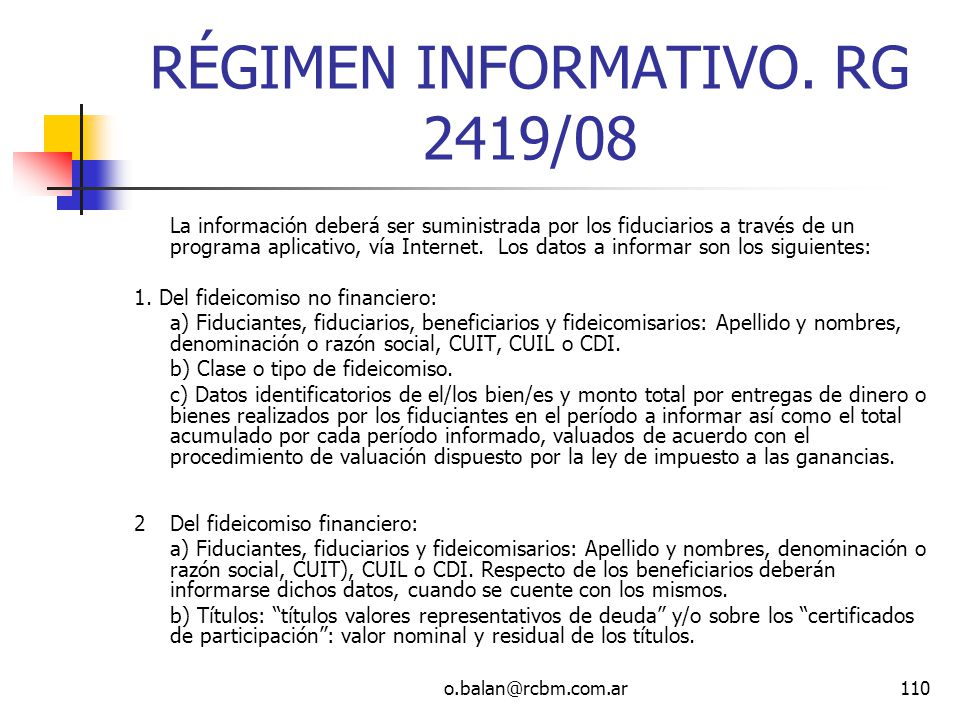 RÉGIMEN INFORMATIVO. RG 2419/08