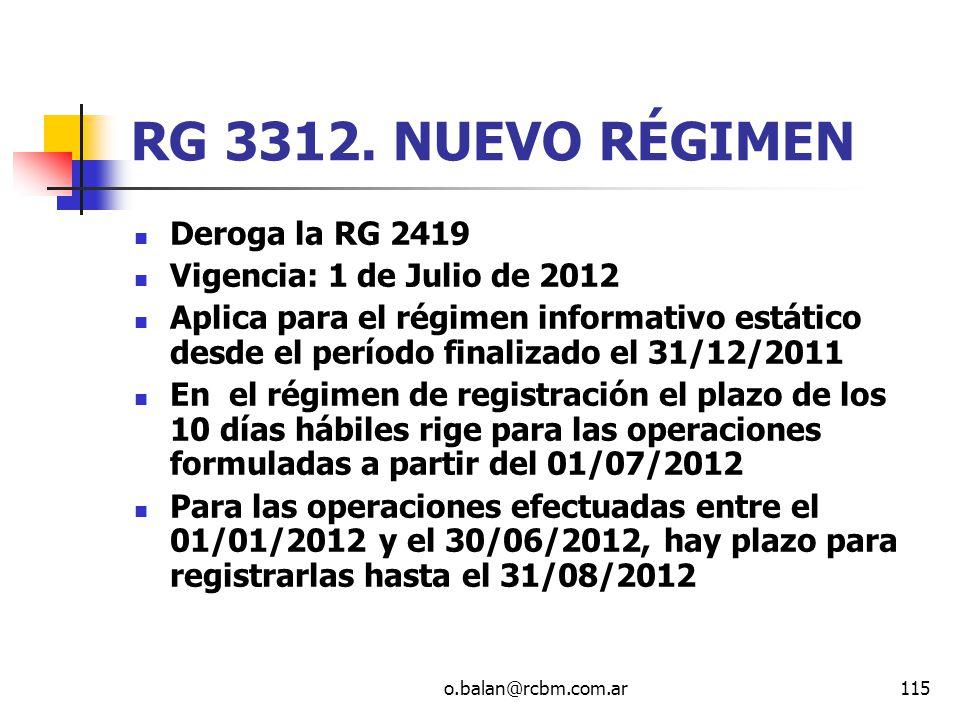 RG 3312. NUEVO RÉGIMEN Deroga la RG 2419 Vigencia: 1 de Julio de 2012