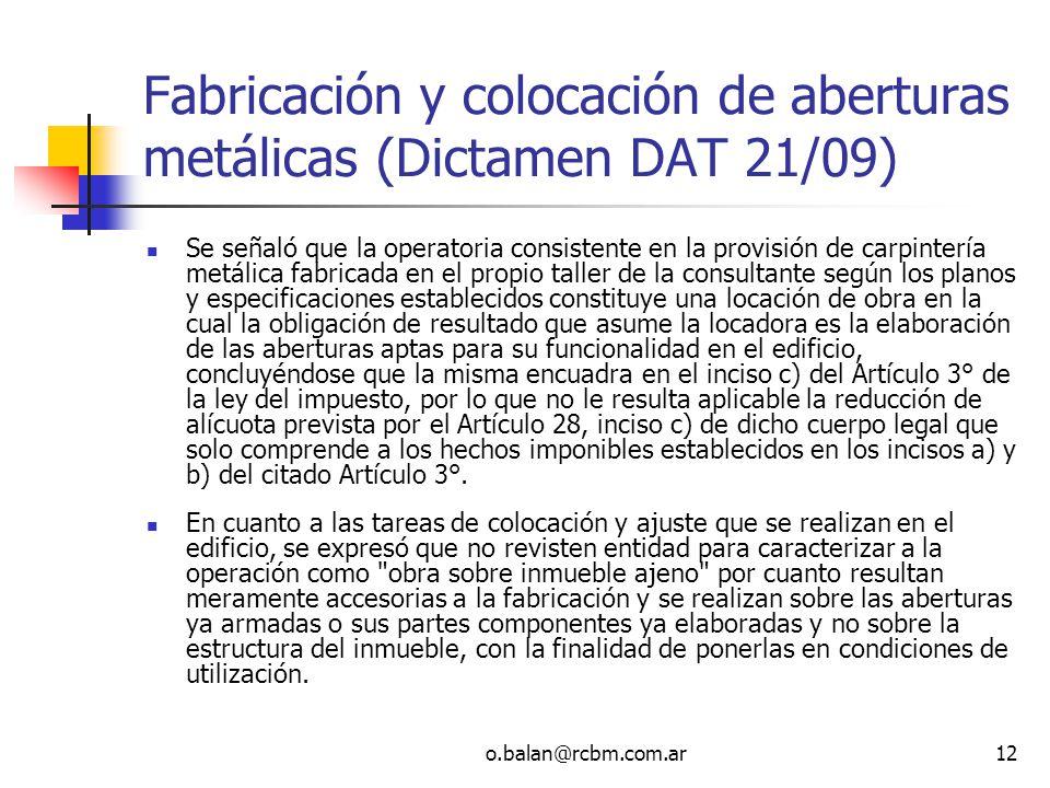Fabricación y colocación de aberturas metálicas (Dictamen DAT 21/09)