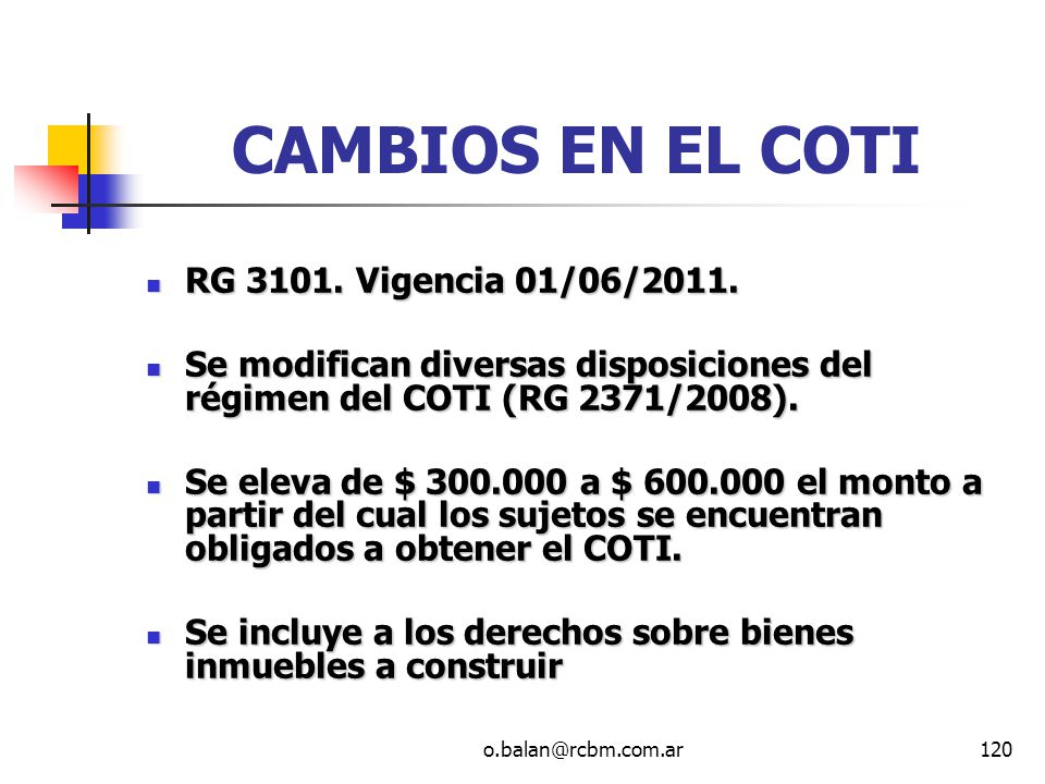 CAMBIOS EN EL COTI RG 3101. Vigencia 01/06/2011.