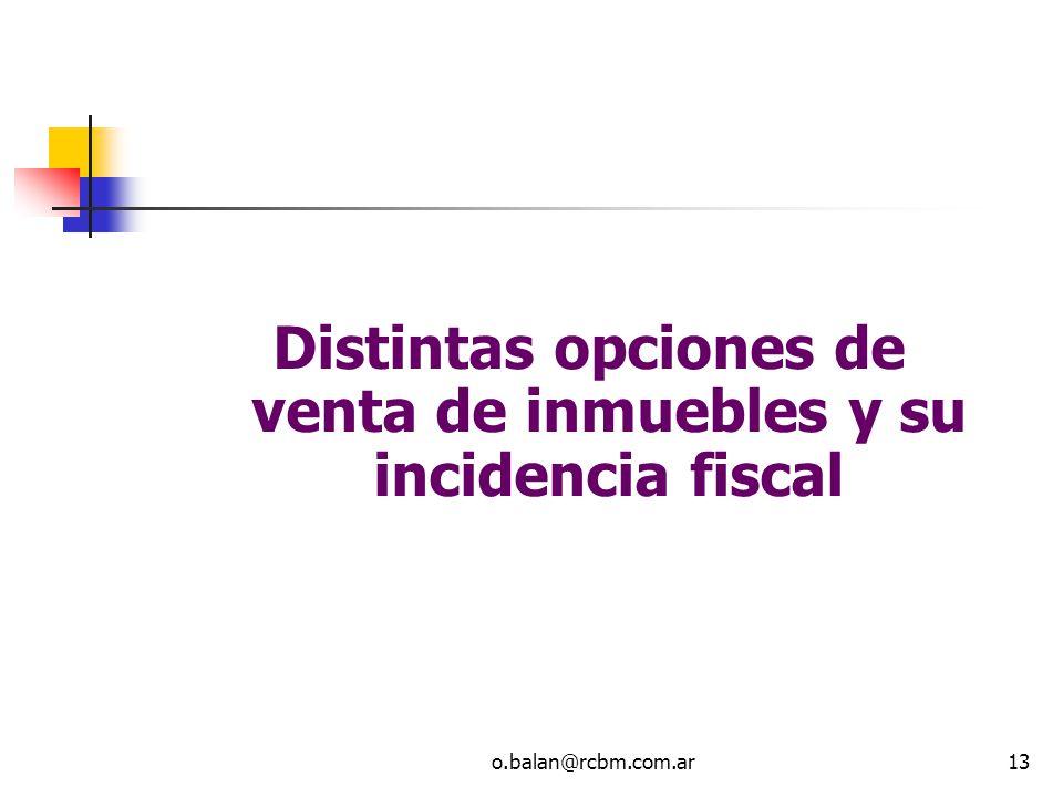 Distintas opciones de venta de inmuebles y su incidencia fiscal