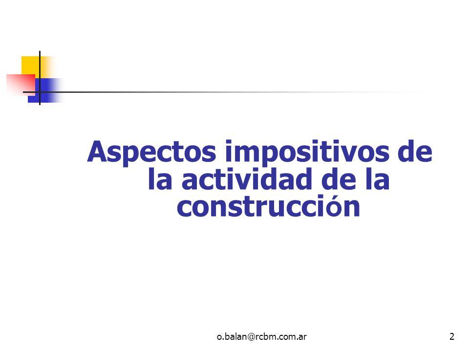 Aspectos impositivos de la actividad de la construcción
