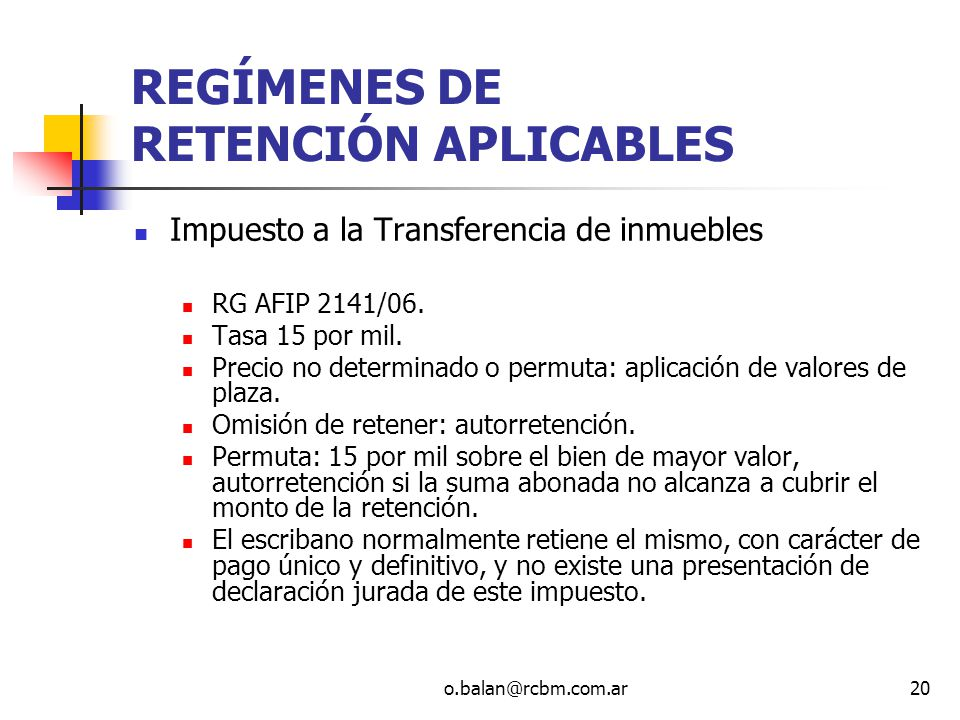 REGÍMENES DE RETENCIÓN APLICABLES