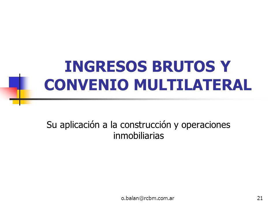 INGRESOS BRUTOS Y CONVENIO MULTILATERAL