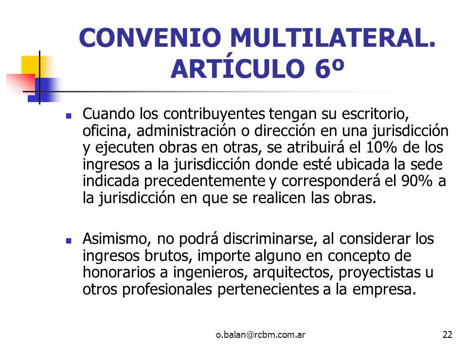 CONVENIO MULTILATERAL. ARTÍCULO 6º