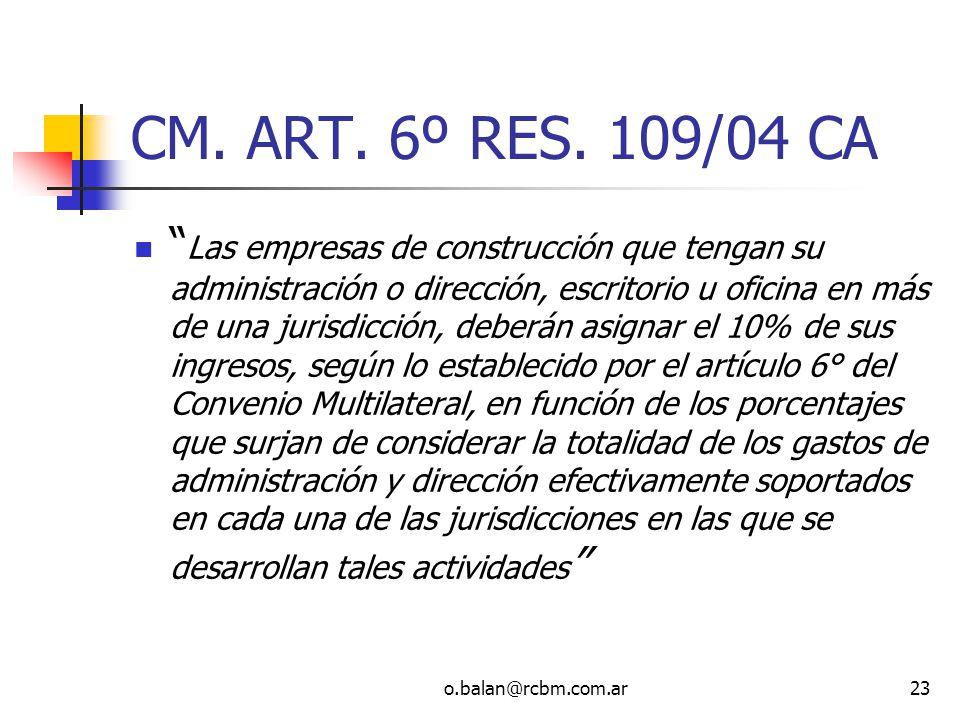 CM. ART. 6º RES. 109/04 CA
