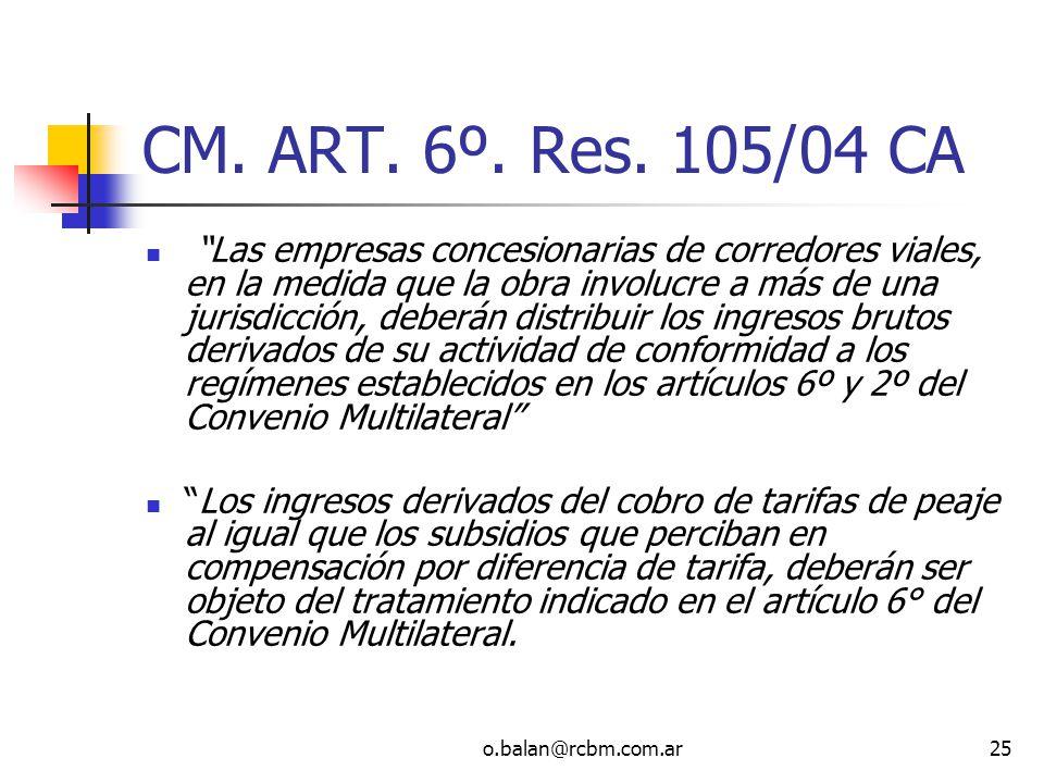 CM. ART. 6º. Res. 105/04 CA