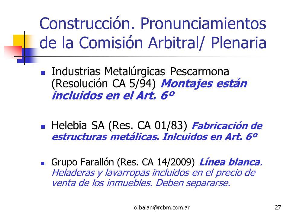 Construcción. Pronunciamientos de la Comisión Arbitral/ Plenaria