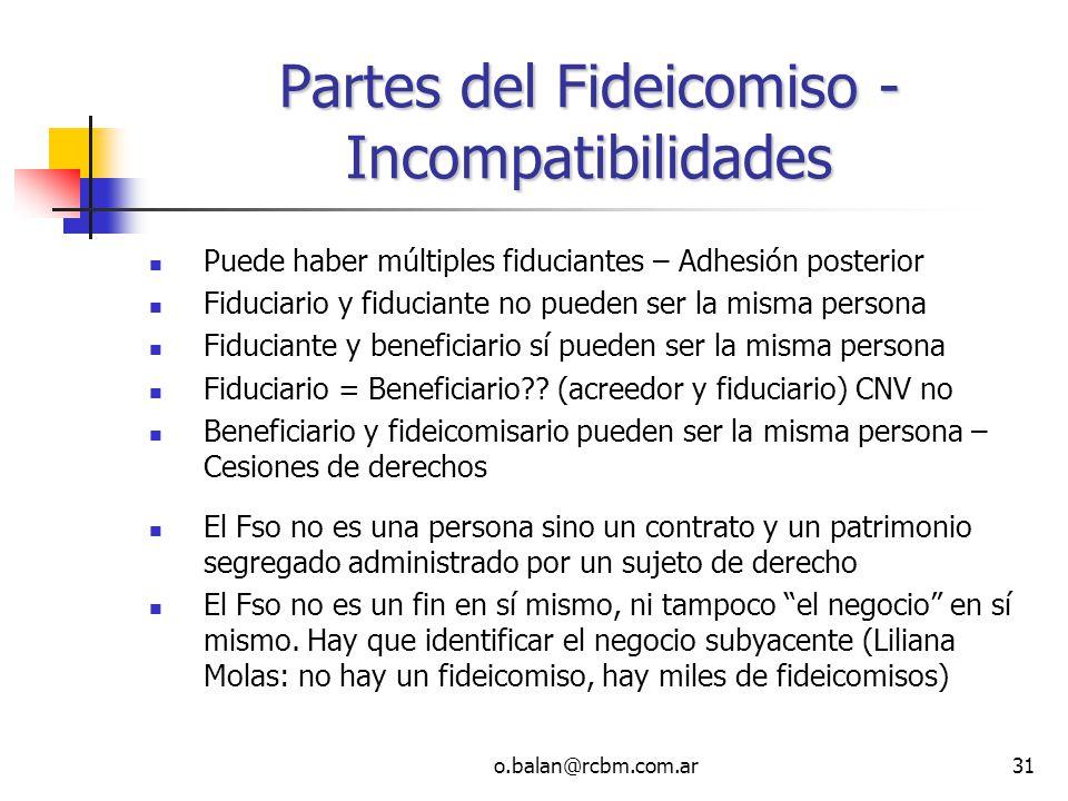 Partes del Fideicomiso - Incompatibilidades