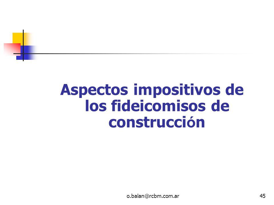 Aspectos impositivos de los fideicomisos de construcción