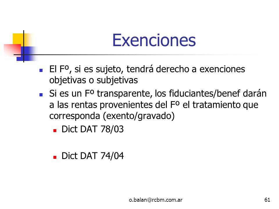 Exenciones El Fº, si es sujeto, tendrá derecho a exenciones objetivas o subjetivas.