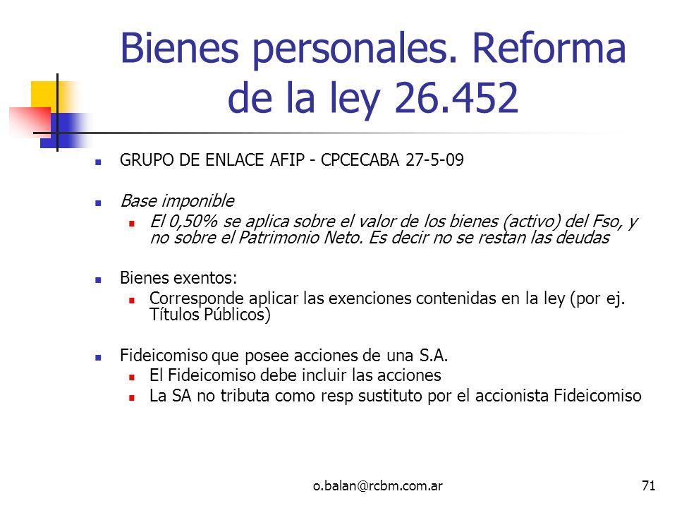 Bienes personales. Reforma de la ley 26.452