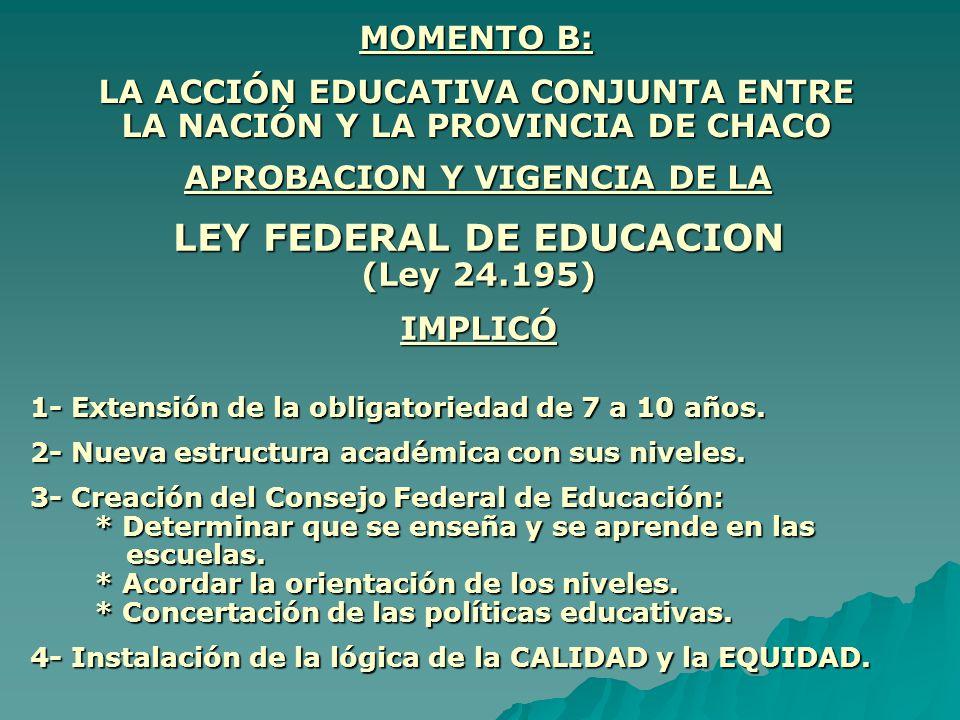 LEY FEDERAL DE EDUCACION (Ley 24.195)