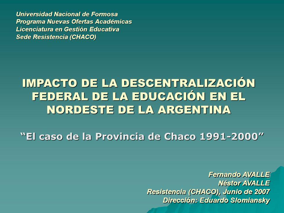 El caso de la Provincia de Chaco 1991-2000