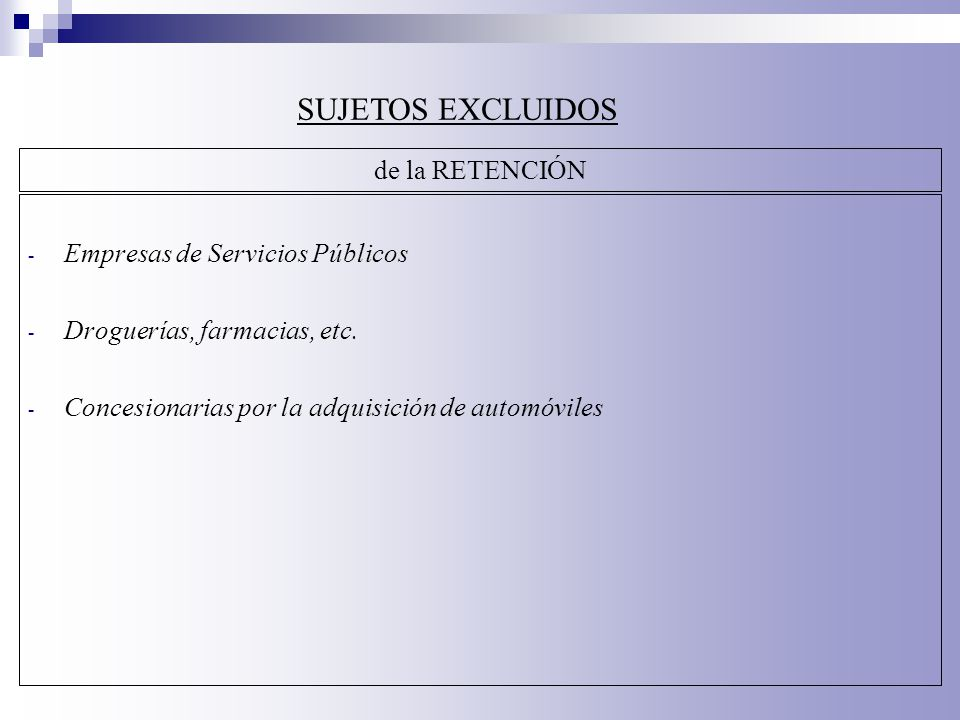 SUJETOS EXCLUIDOS de la RETENCIÓN Empresas de Servicios Públicos