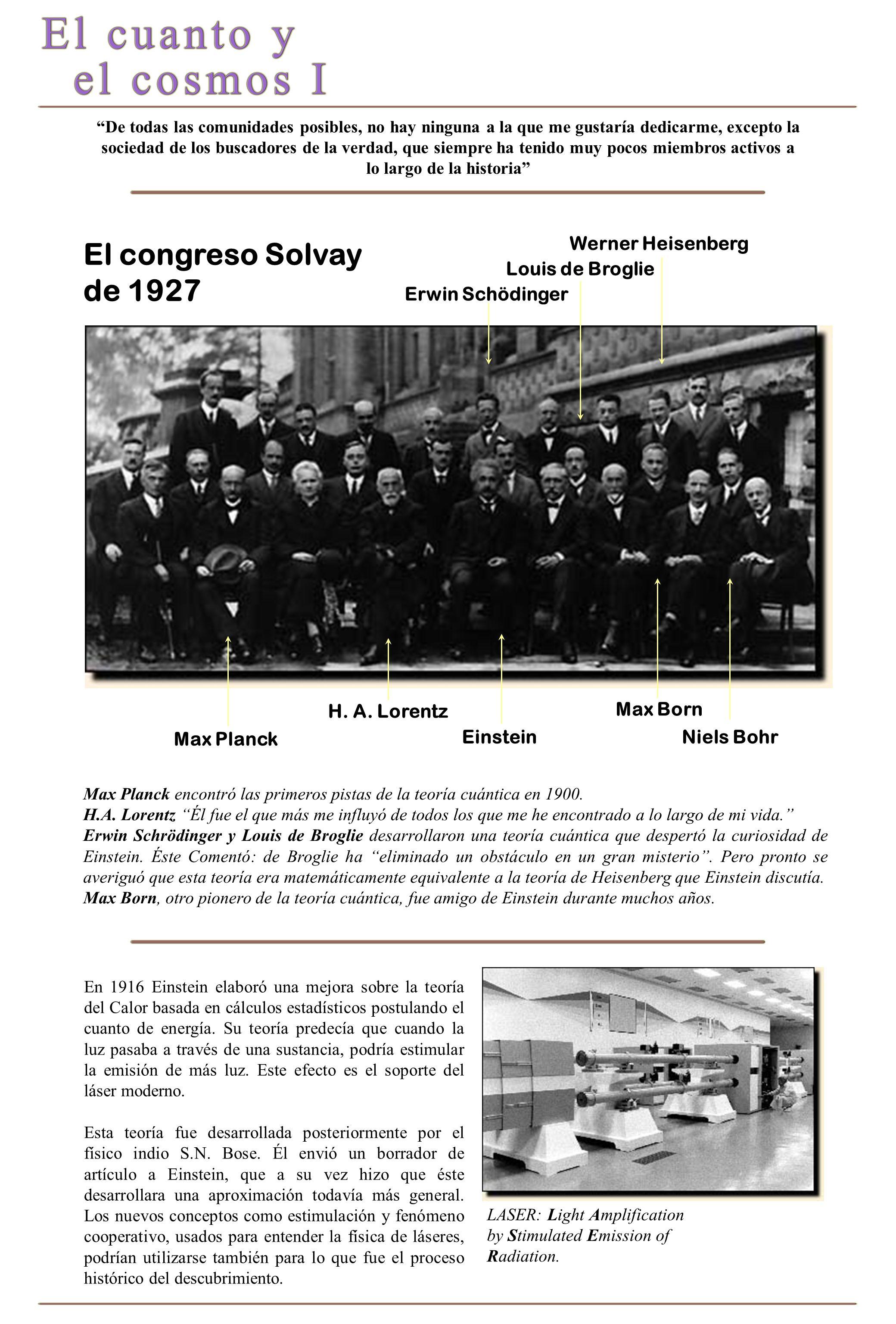 El congreso Solvay de 1927 Werner Heisenberg Louis de Broglie