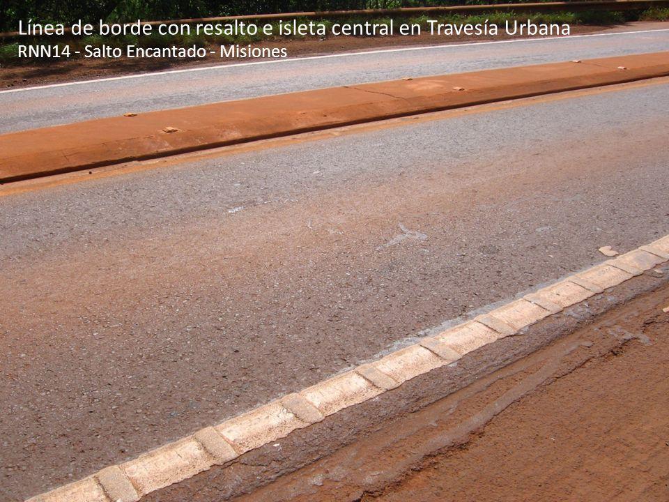 Línea de borde con resalto e isleta central en Travesía Urbana RNN14 - Salto Encantado - Misiones