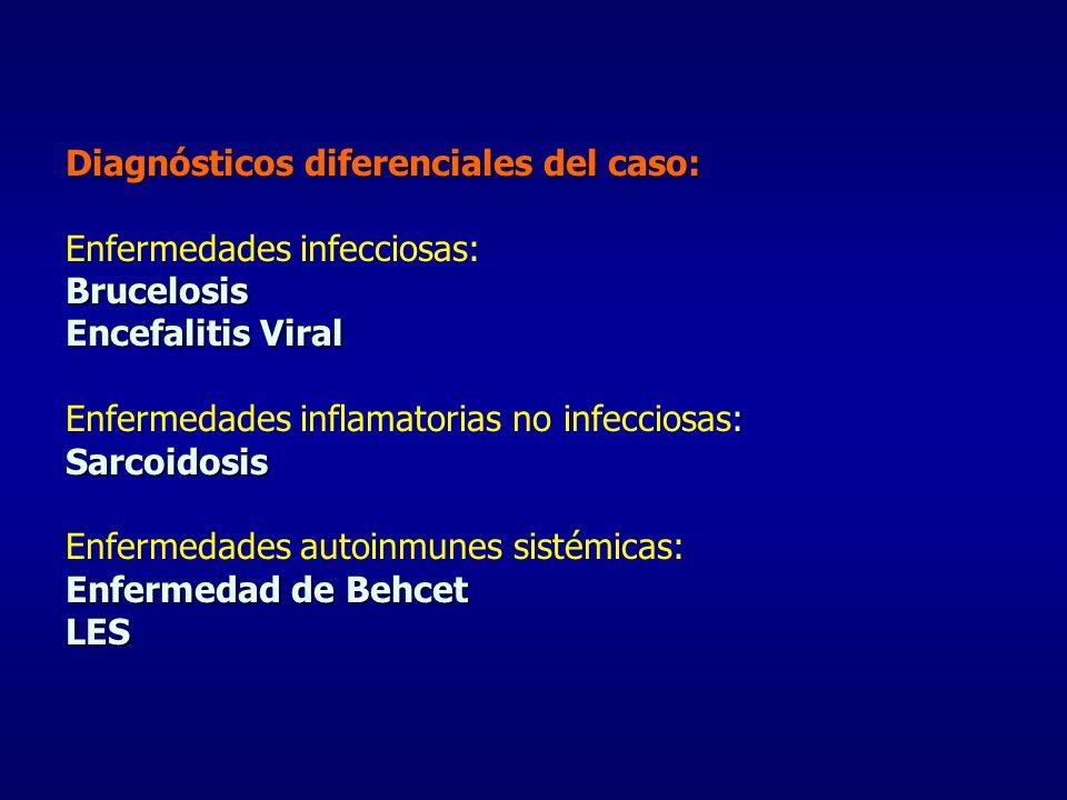Diagnósticos diferenciales del caso: Enfermedades infecciosas: