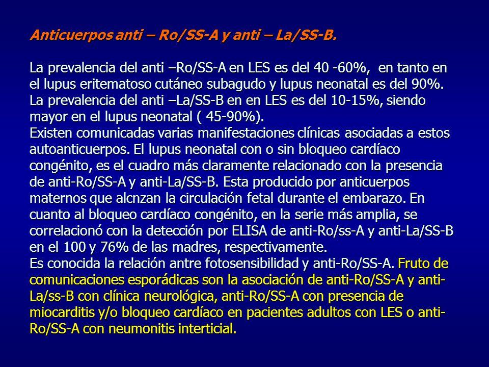 Anticuerpos anti – Ro/SS-A y anti – La/SS-B