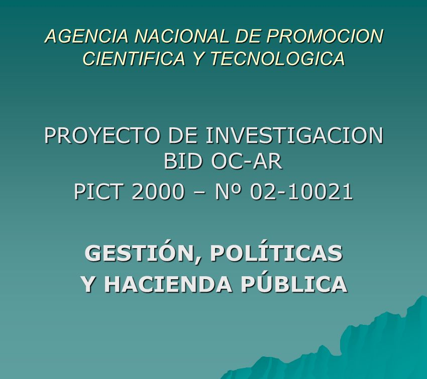 AGENCIA NACIONAL DE PROMOCION CIENTIFICA Y TECNOLOGICA