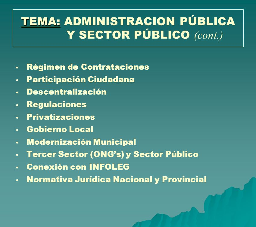 TEMA: ADMINISTRACION PÚBLICA Y SECTOR PÚBLICO (cont.)