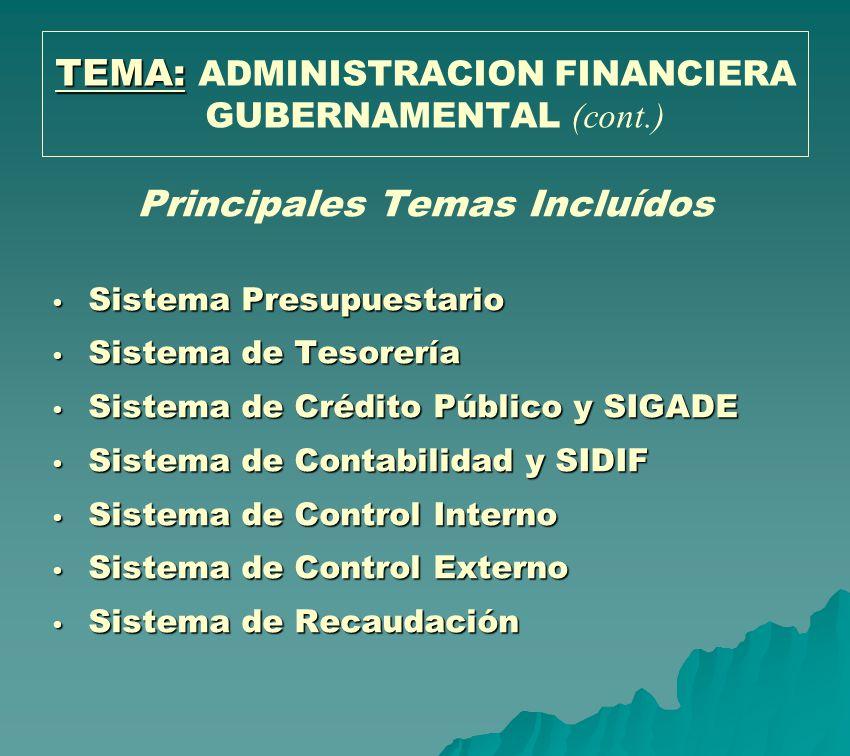 TEMA: ADMINISTRACION FINANCIERA GUBERNAMENTAL (cont.)
