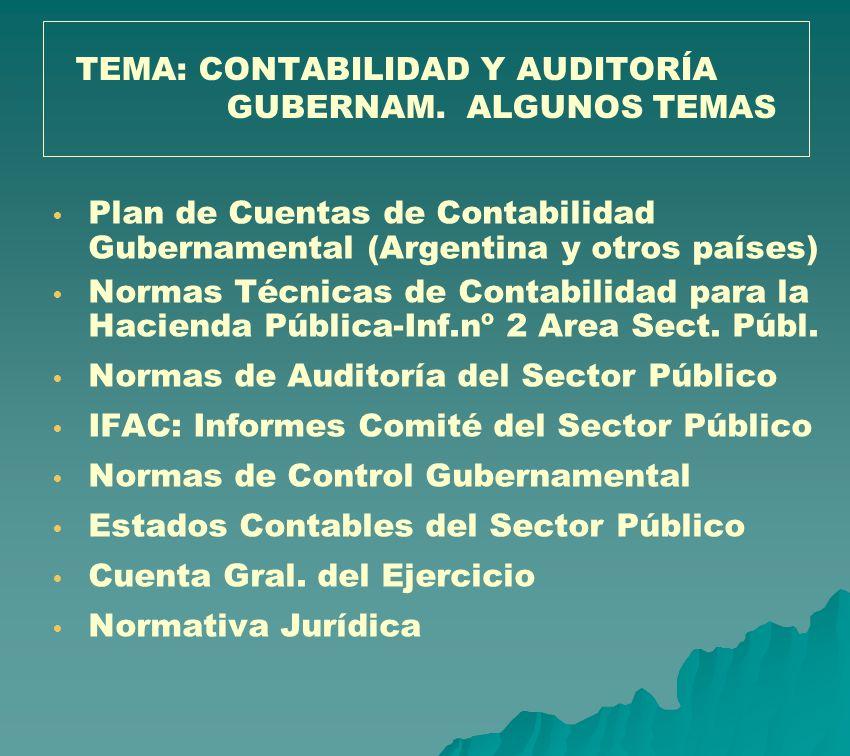 TEMA: CONTABILIDAD Y AUDITORÍA GUBERNAM. ALGUNOS TEMAS