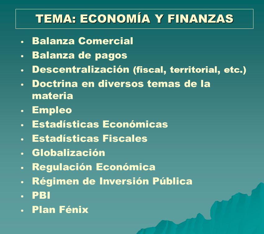 TEMA: ECONOMÍA Y FINANZAS