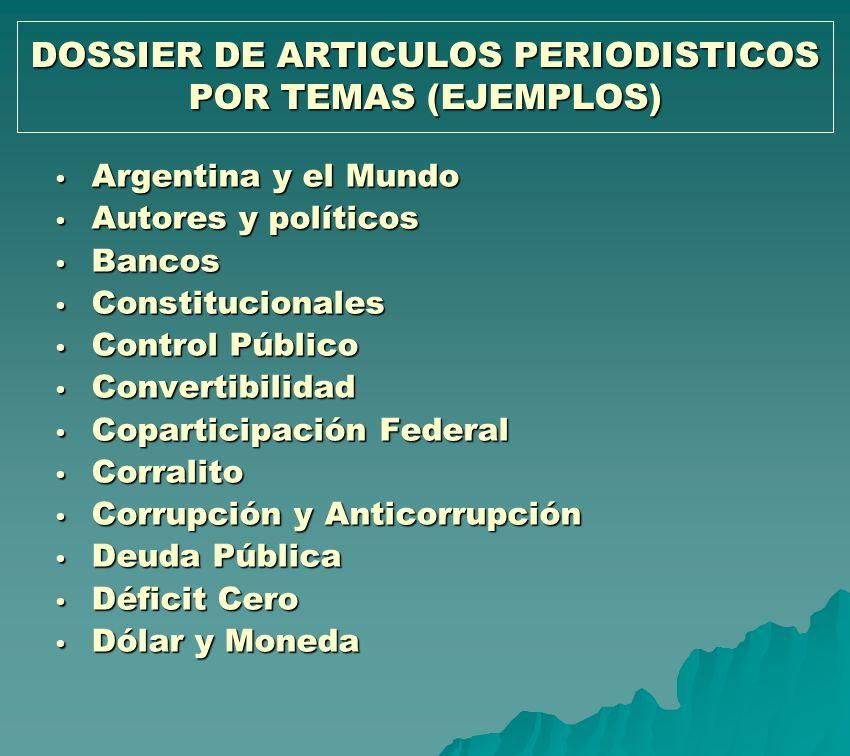 DOSSIER DE ARTICULOS PERIODISTICOS POR TEMAS (EJEMPLOS)