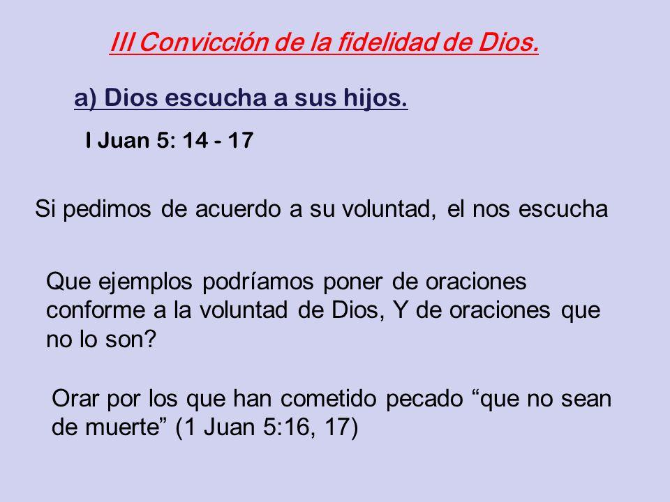 III Convicción de la fidelidad de Dios.