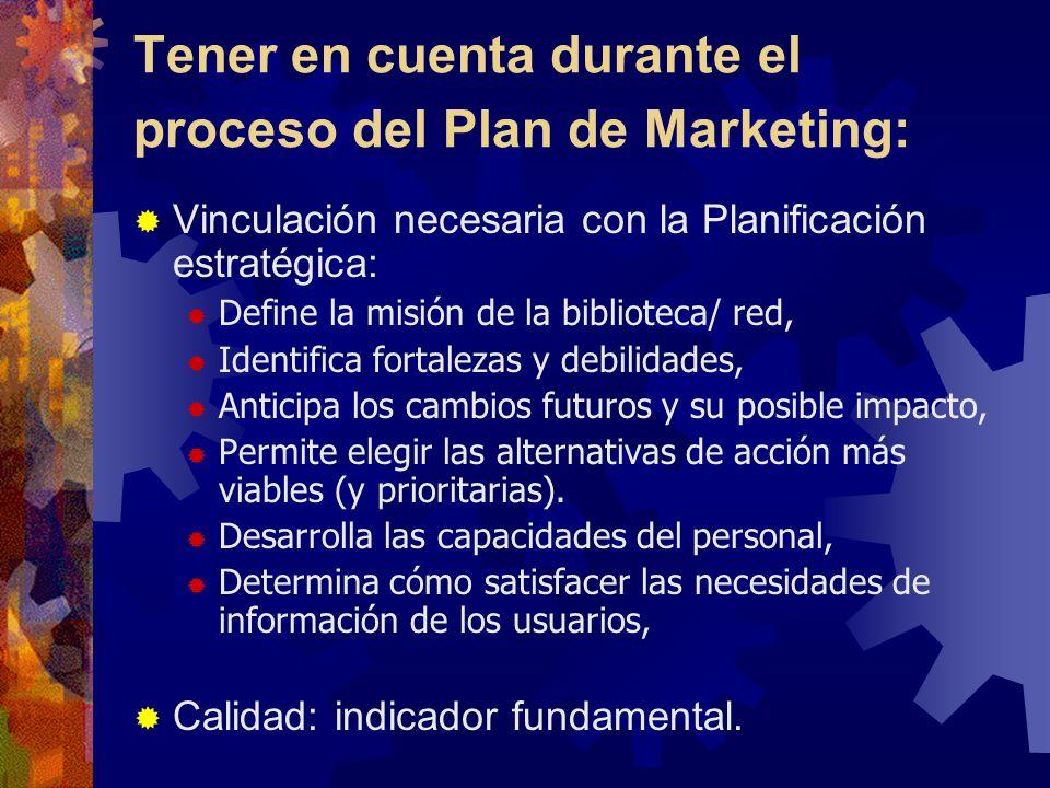Tener en cuenta durante el proceso del Plan de Marketing: