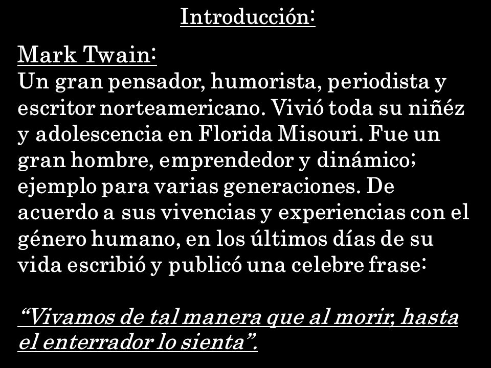 Mark Twain: Introducción: