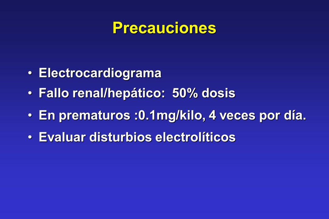 Precauciones Electrocardiograma Fallo renal/hepático: 50% dosis
