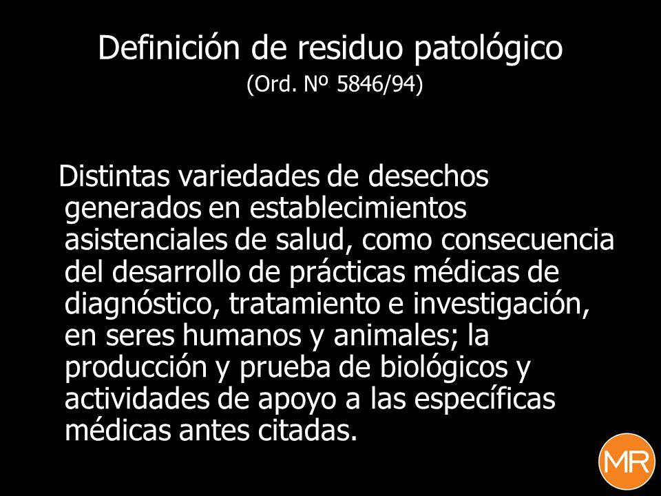 Definición de residuo patológico (Ord. Nº 5846/94)
