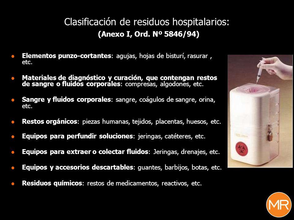 Clasificación de residuos hospitalarios: (Anexo I, Ord. Nº 5846/94)